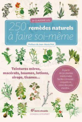 Ouvrage écrit par CLAUDINE LUU qui se nomme 250 remèdes naturels à faire soi-même