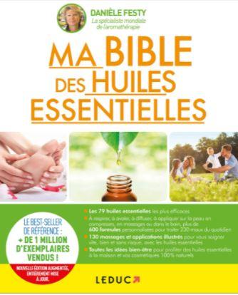 Le best-seller des livres : Ma bible des huiles essentielles : Guide complet d'aromathérapie écrit par Danièle Festy