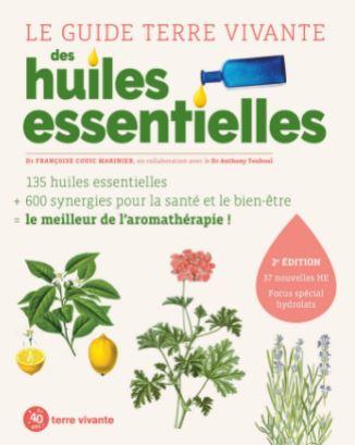 L'ouvrage le guide Terre vivante des huiles essentielles écrit par FRANCOISE COUIC-MARINIER