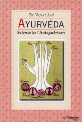 """La jaquette de livre de Vasant Lad : """"Ayurvéda, Science de l'autoguérison"""""""