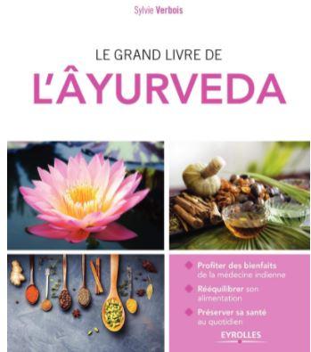 Le grand livre de l'Âyurveda écrit par l'auteur Sylvie Verbois