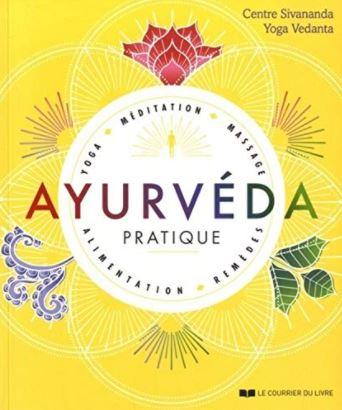 Le livre Ayurvéda pratique par le Centre de yoga sivan