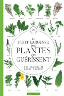 Ouvrage = Le Petit Larousse des plantes qui guérissent