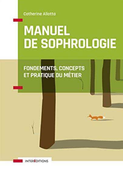 Manuel de Sophrologie écrit par Catherine Aliotta