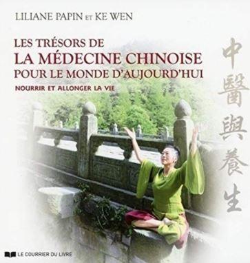 Les trésors de la médecine chinoise pour le monde d'aujourd'hui