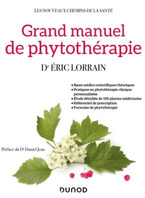 Livre qui s'intitule Grand Manuel de phytothérapie