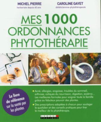 L'ouvrage : Mes mille ordonnances de phytothérapie écrit par CAROLINE GAYET aux éditions LEDUC.S